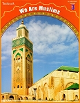 We Are Muslims: Elementary Grade 3 (Textbook)
