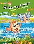 Simsim the Salmon Learns Allah's Name as-Salam