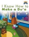I Know How to Make Dua