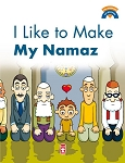I Like to Make My Namaz