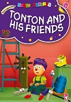 Tonton and His Friends
