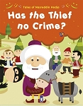 Has the Thief No Crime?
