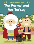 The Parrot and the Turkey