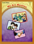 TEACHER'S MANUAL: We are Muslim GRADE 1 SPIRAL BINDING