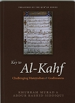Key to Al-Kahf: Challenging Materialism & Godlessness
