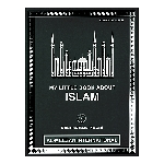 My Little Book About Islam