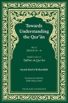 Towards Understanding the Qur'an, Vol. X