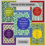 Stories of the Sahabah (The companions) 5 Volume Set