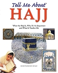 Tell Me About Hajj-HC