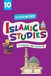 Goodword Islamic Studies - Grade 10