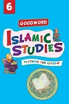 Goodword Islamic Studies - Grade 6