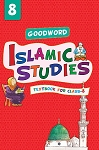 Goodword Islamic Studies - Grade 8