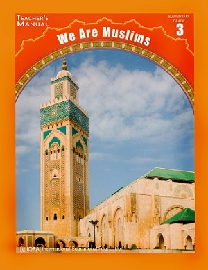 Teacher's Manual: We Are Muslim Grade 3 Spiral Binding