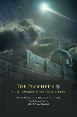 PROPHET'S NIGHT JOURNEY & HEAVENLY ASCENT