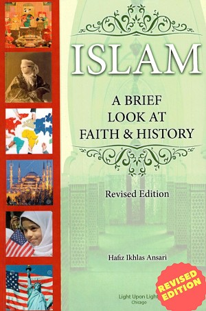 Islam a Brief Look at Faith & History (Revised Edition)