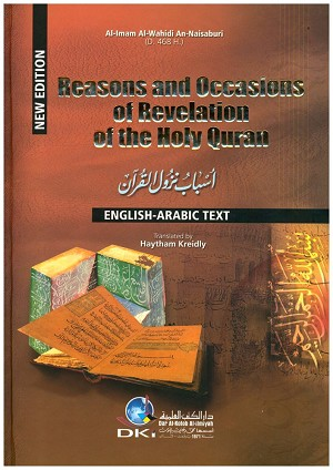 Reasons and Occasions of Revelation of the Holy Qur'an