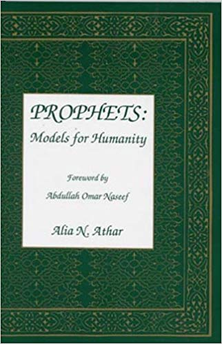 Prophets Models for Humanity