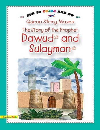Story of Prophets Dawud and Sulayman*