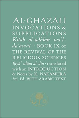 Al-Ghazali: Invocations and Sup