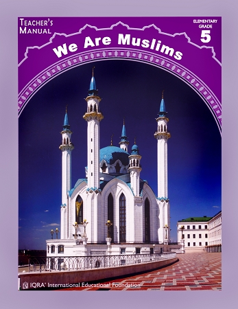 Teacher's Manual: We Are Muslim Grade 5 Spiral Binding