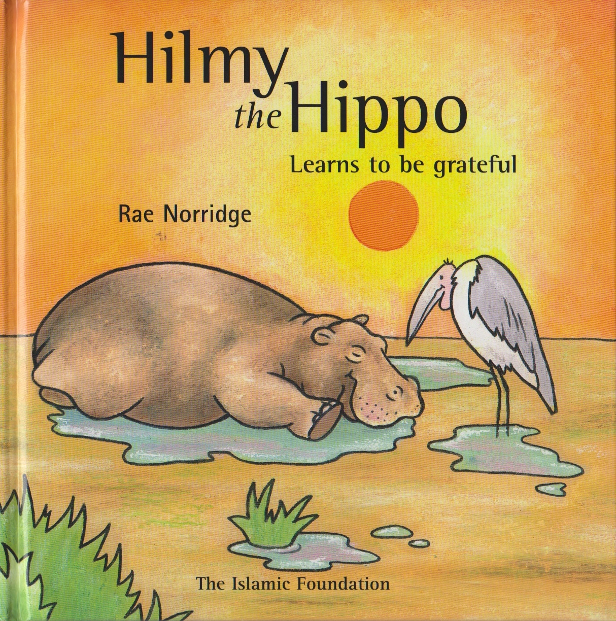 Hilmy the Hippo Learn to be Grateful
