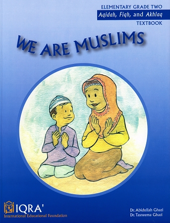 We Are Muslims: Elementary Grade 2 Textbook