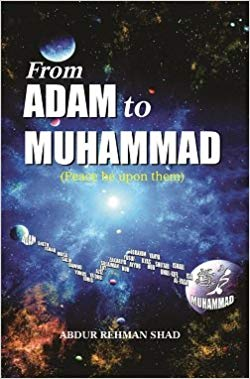 From Adam to Muhammad (PBUH)