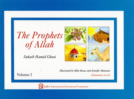 The Prophets of Allah: Volume 1