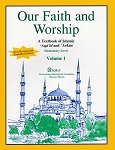Our Faith & Worship: Volume 1 Textbook