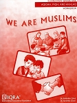 We Are Muslims: Elementary Grade 1 Workbook