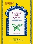 Teachings of Qur'an Volume 2 Textbook