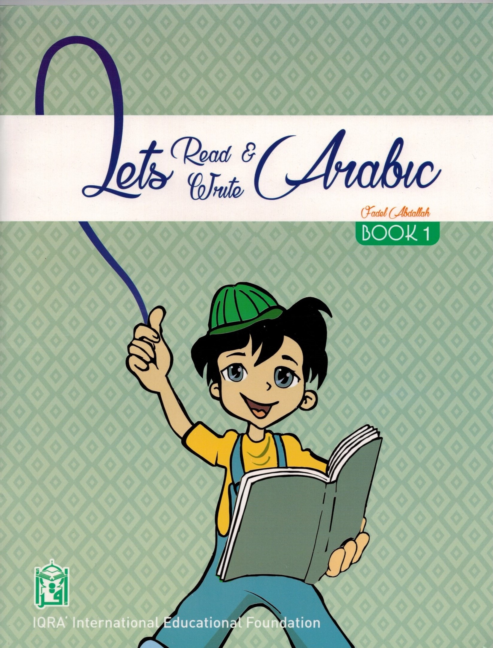 Let's Read & Write Arabic Book One
