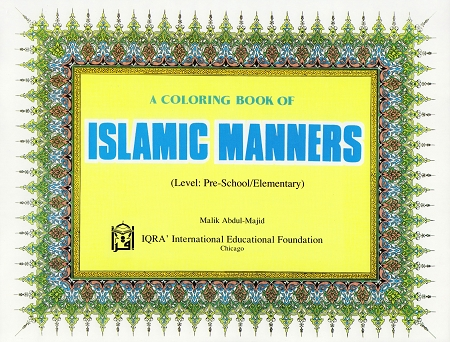 A Islamic Manners Coloring Book