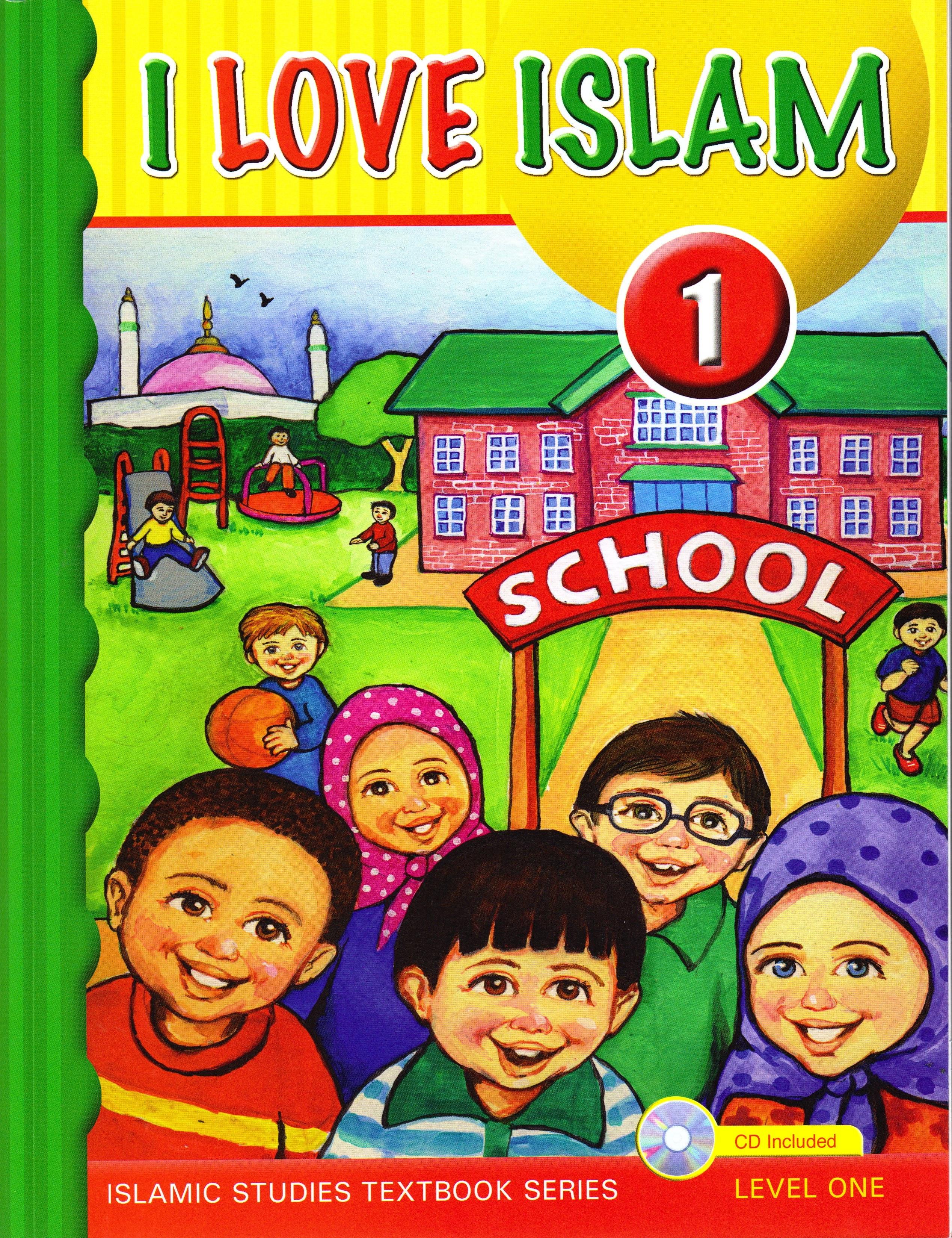 I Love Islam: Level 1 Textbook & CD