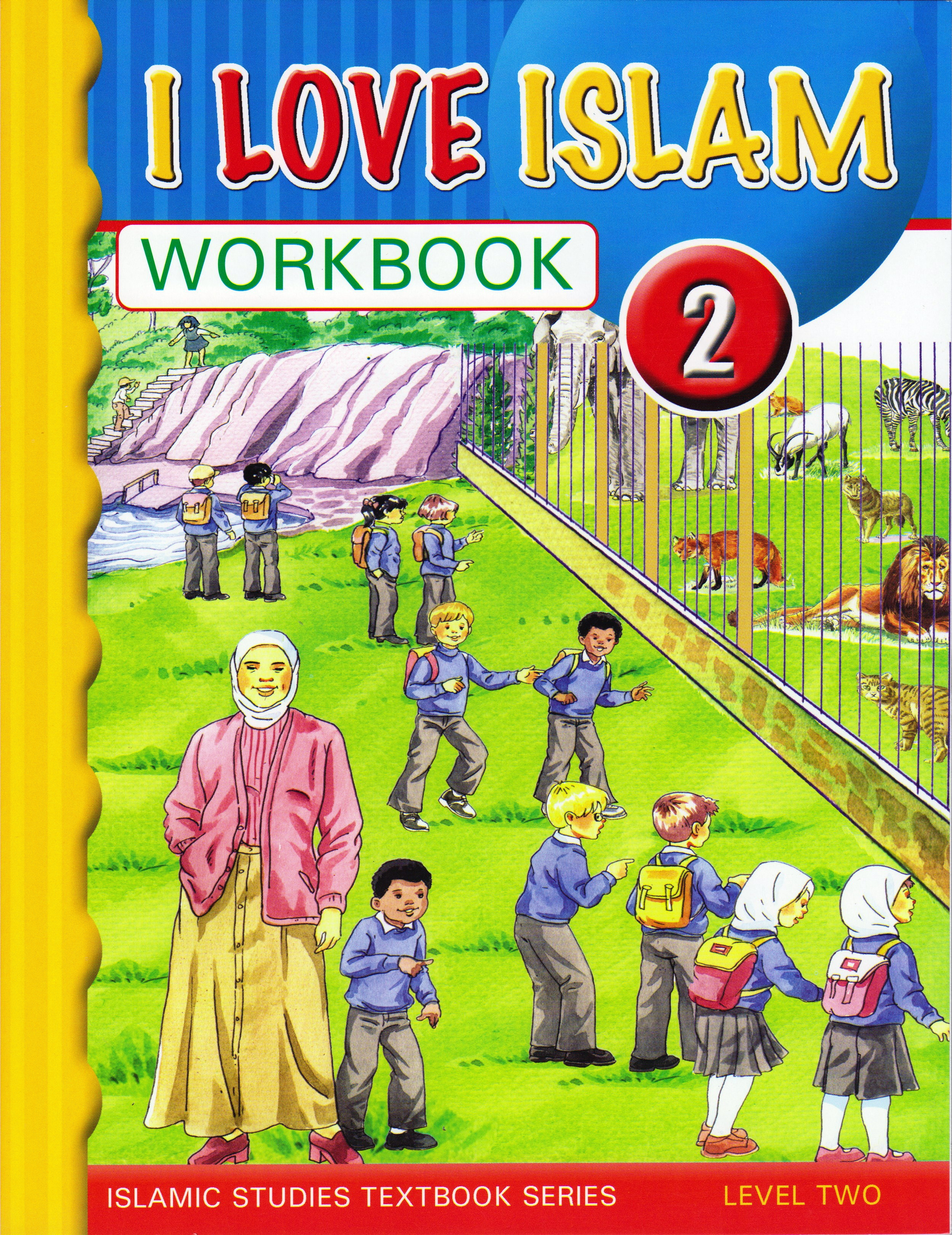 I Love Islam: Level 2 Workbook