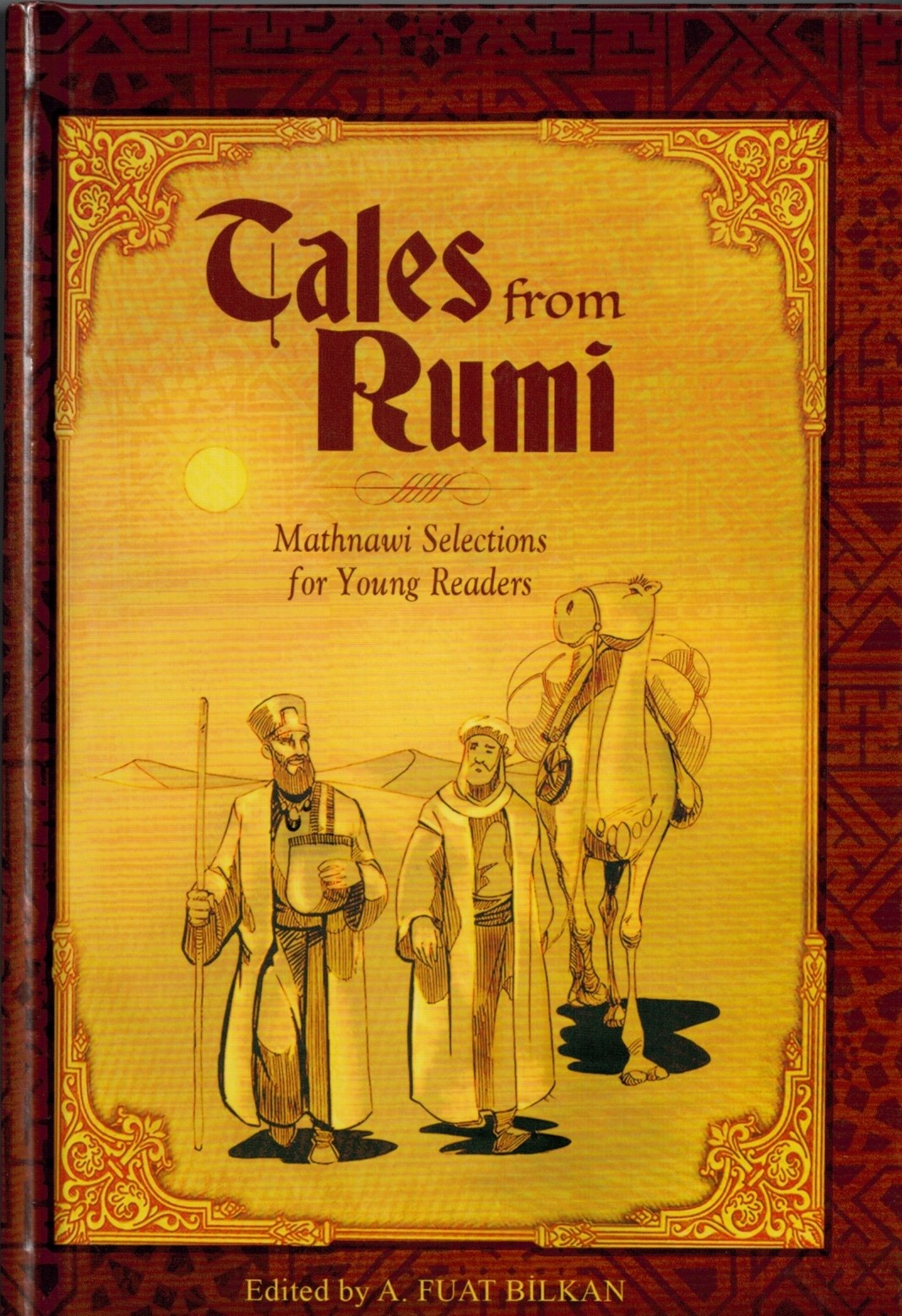 Tales from Rumi : Mathnawi Selections for Young Readers