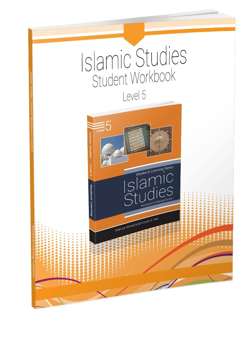 Islamic Studies - Student Workbook - Level 5