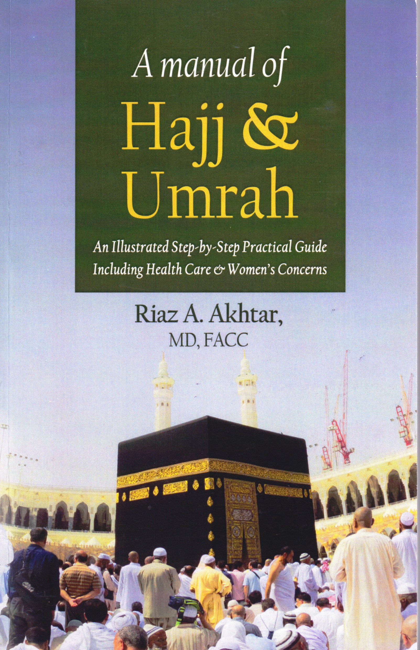 A Manual of Hajj & Umrah