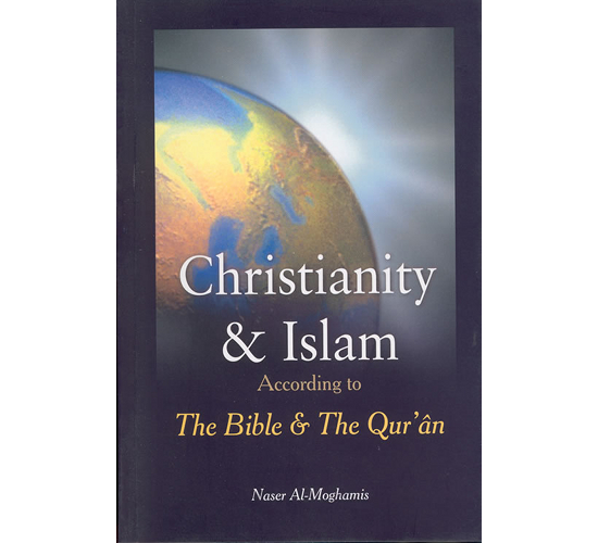 Christianity & Islam According to Bible