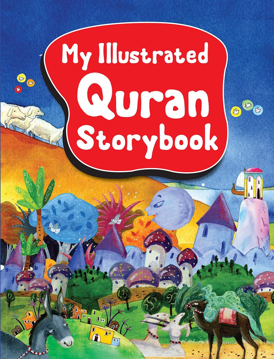 My Illustrated Quran Story Book