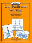 Our Faith & Worship: Volume 2 Workbook
