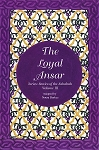 Loyal Ansar: Stories of Sahabha Volume III