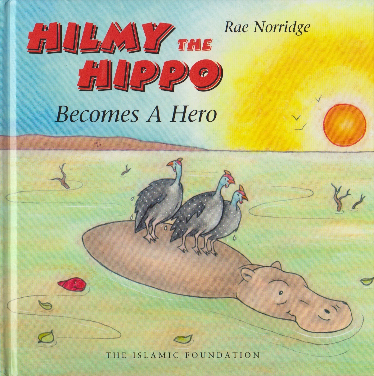 Hilmy the Hippo Becomes Hero