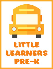 <b>Little Learners (Pre School-K)<b/>