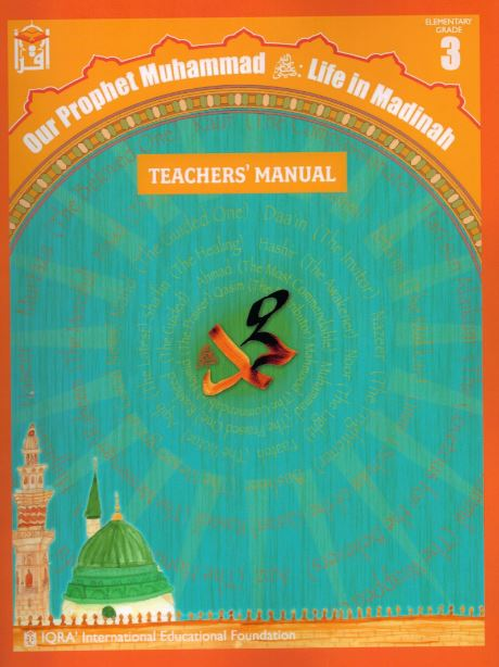 Teacher's Manual: Our Prophet Muhammad Life In Madinah Grade 3-Spiral Binding