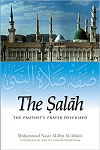 Salah The Prophet's Prayer Desc