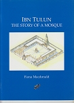 Ibn Tulun: The Story Of A Mosqu