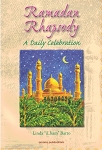 Ramadan Rhapsody A Daily Celebration