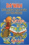 Da'wah According to Quran & the Sunnah