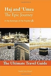 Haj and Umra The Epic Journey